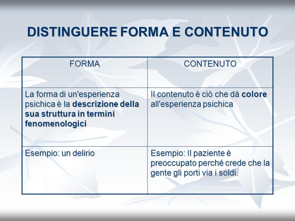 DISTINGUERE FORMA E CONTENUTO