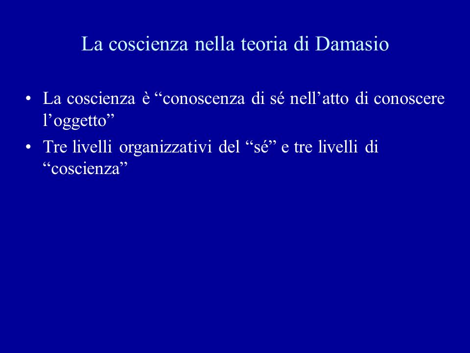 La coscienza nella teoria di Damasio