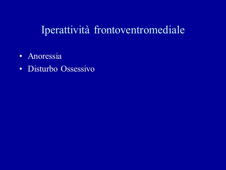 Iperattività frontoventromediale