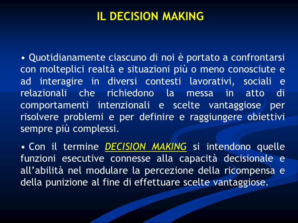 IL DECISION MAKING