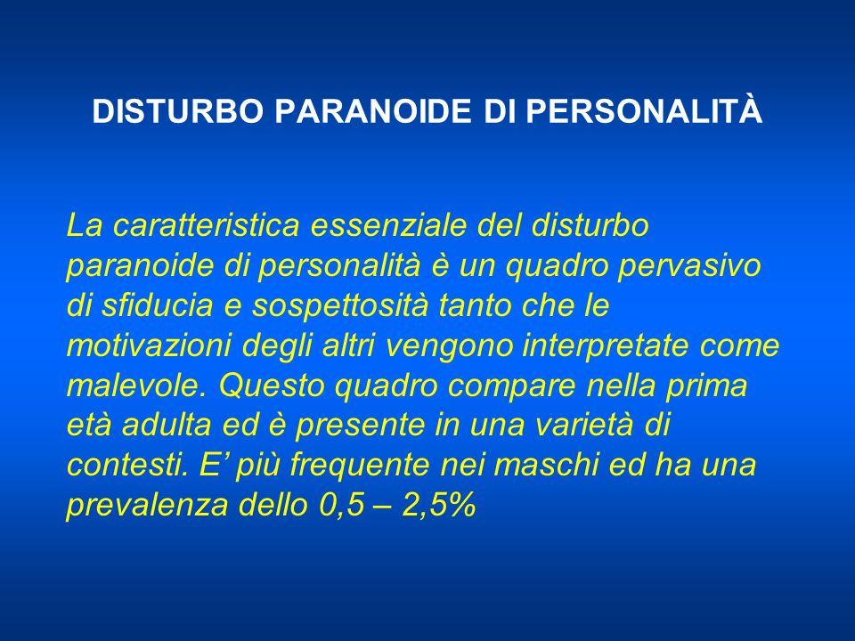 DISTURBO PARANOIDE DI PERSONALITÀ