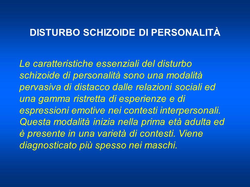 DISTURBO SCHIZOIDE DI PERSONALITÀ