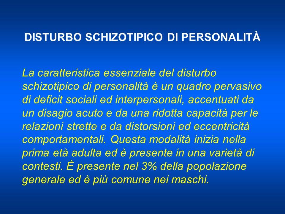DISTURBO SCHIZOTIPICO DI PERSONALITÀ