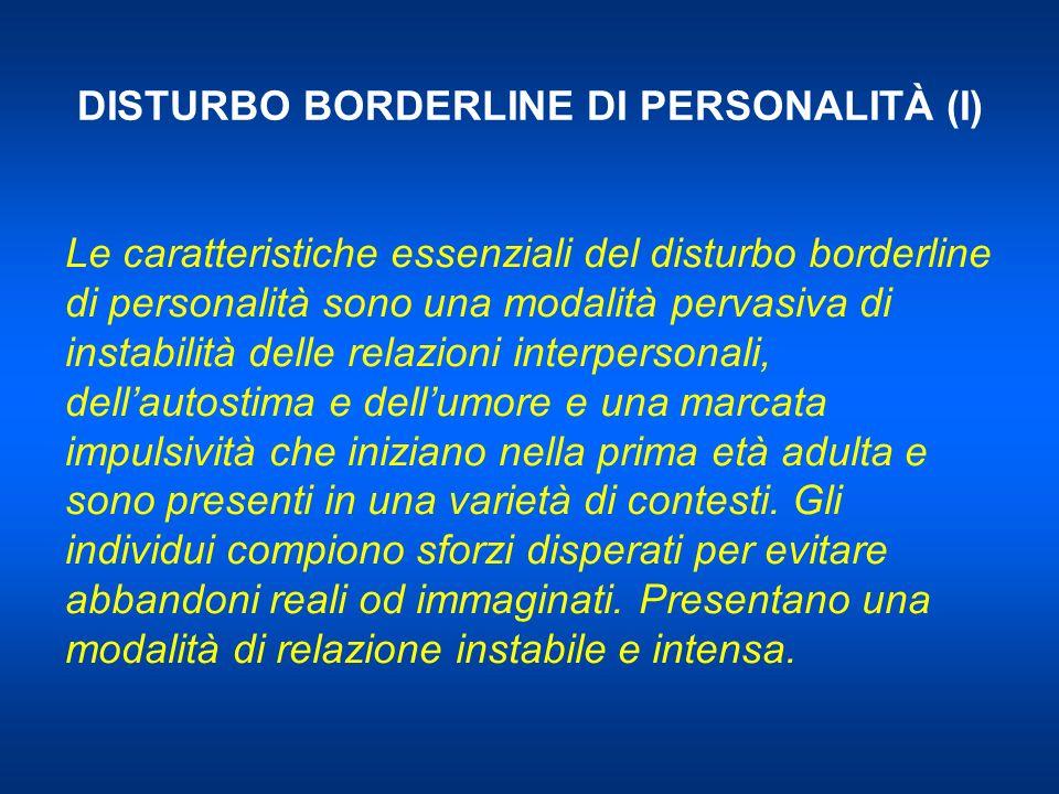 DISTURBO BORDERLINE DI PERSONALITÀ (I)