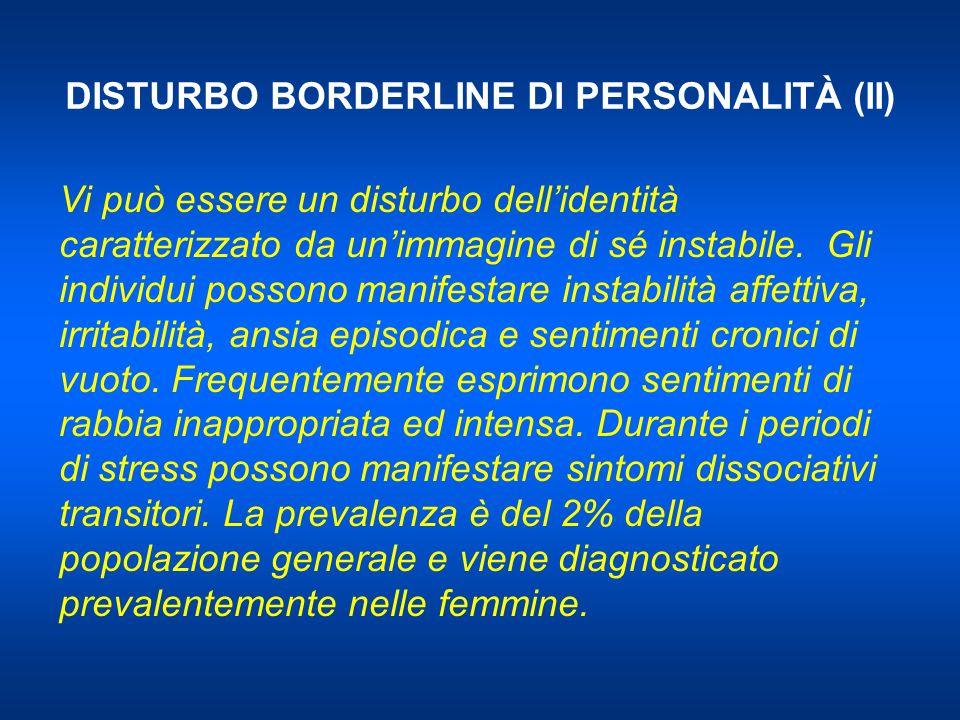 DISTURBO BORDERLINE DI PERSONALITÀ (II)
