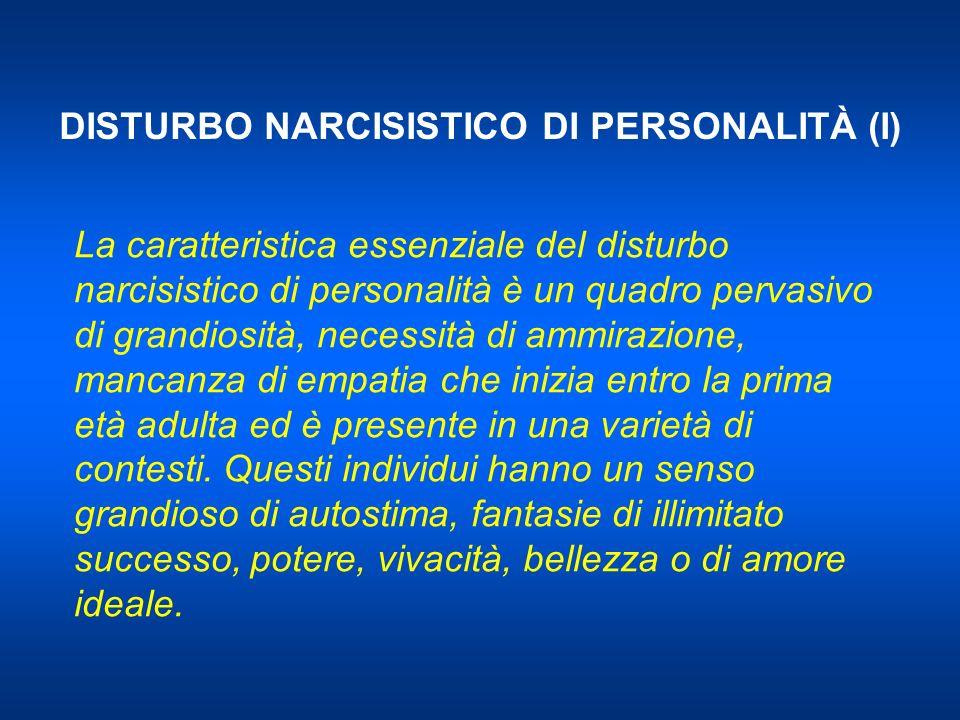 DISTURBO NARCISISTICO DI PERSONALITÀ (I)