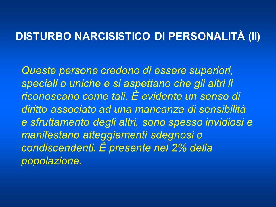 DISTURBO NARCISISTICO DI PERSONALITÀ (II)