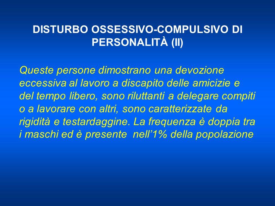 DISTURBO OSSESSIVO-COMPULSIVO DI PERSONALITÀ (II)