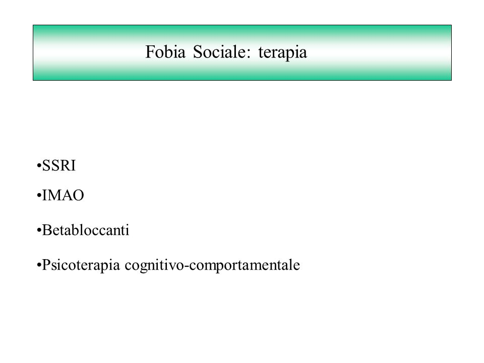 Fobia Sociale: terapia