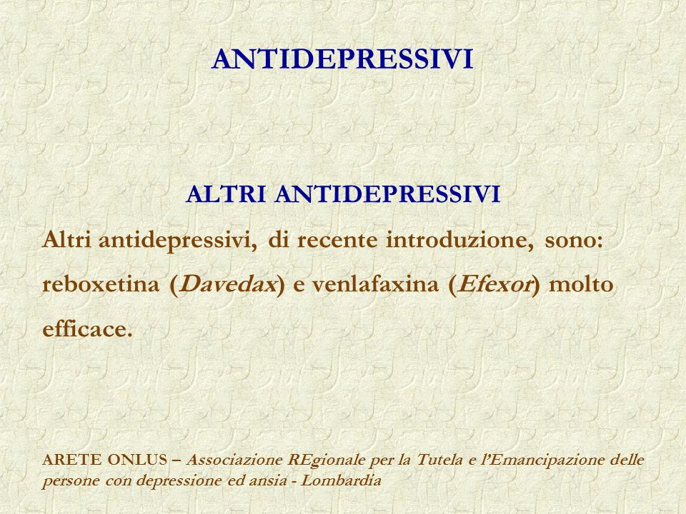 ANTIDEPRESSIVI ALTRI ANTIDEPRESSIVI