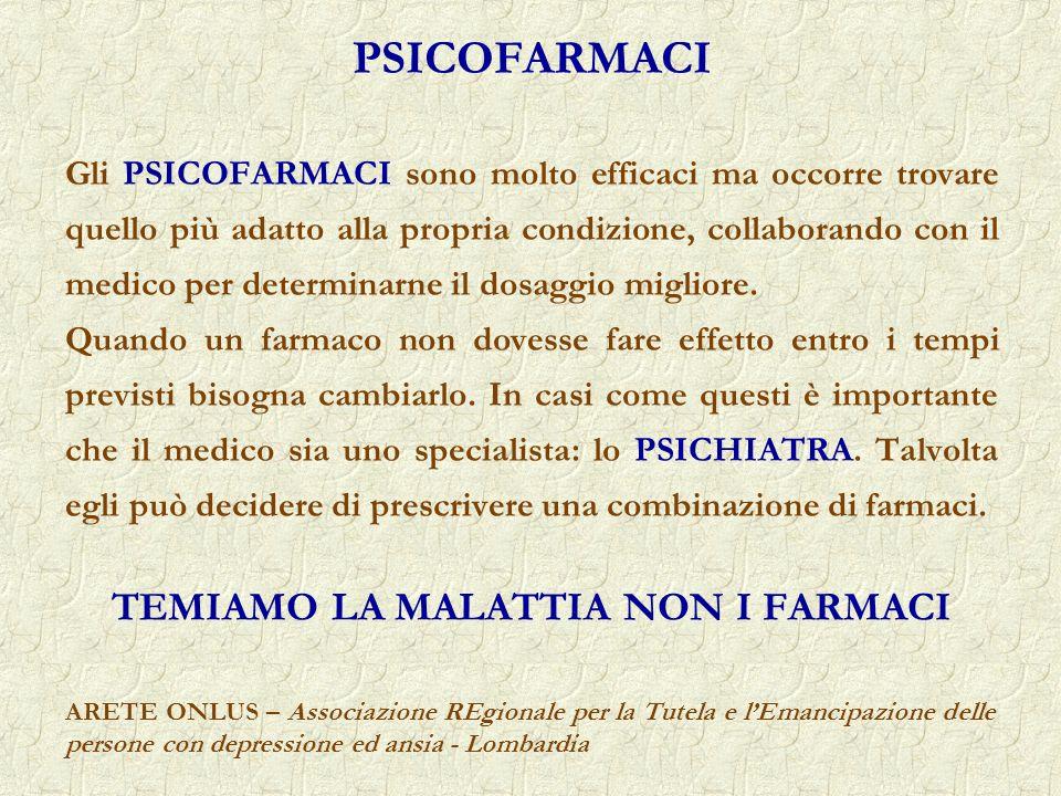 TEMIAMO LA MALATTIA NON I FARMACI