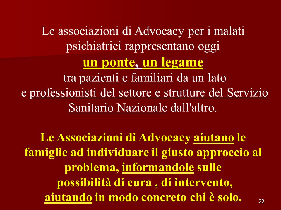 Le associazioni di Advocacy per i malati psichiatrici rappresentano oggi