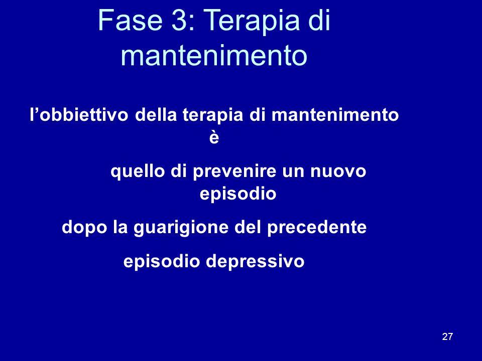 Fase 3: Terapia di mantenimento