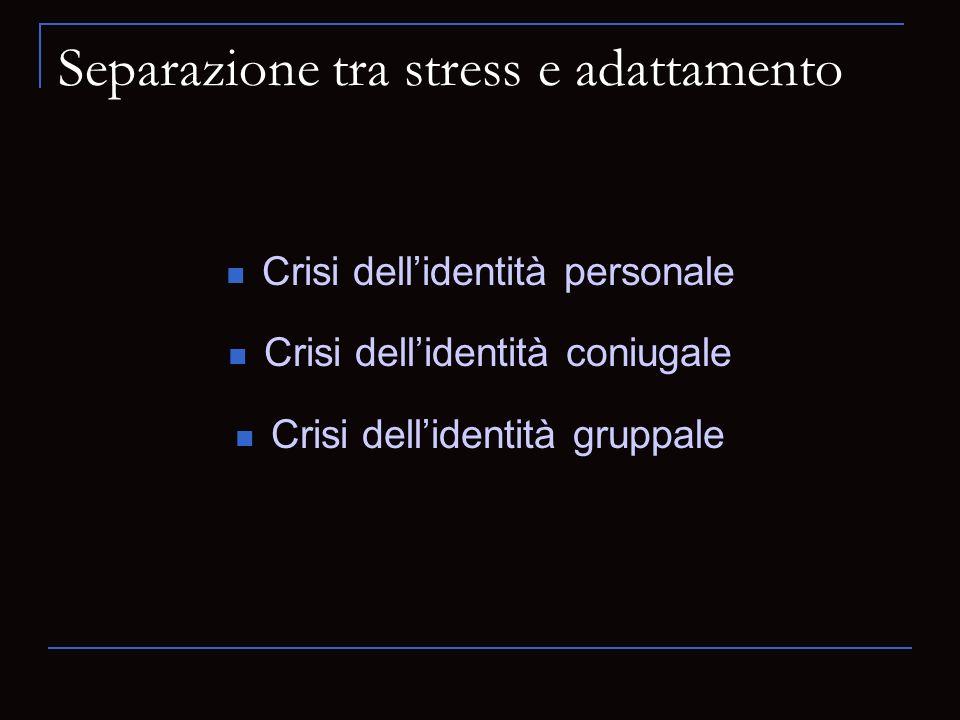 Separazione tra stress e adattamento