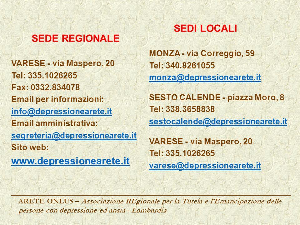 SEDI LOCALI SEDE REGIONALE www.depressionearete.it
