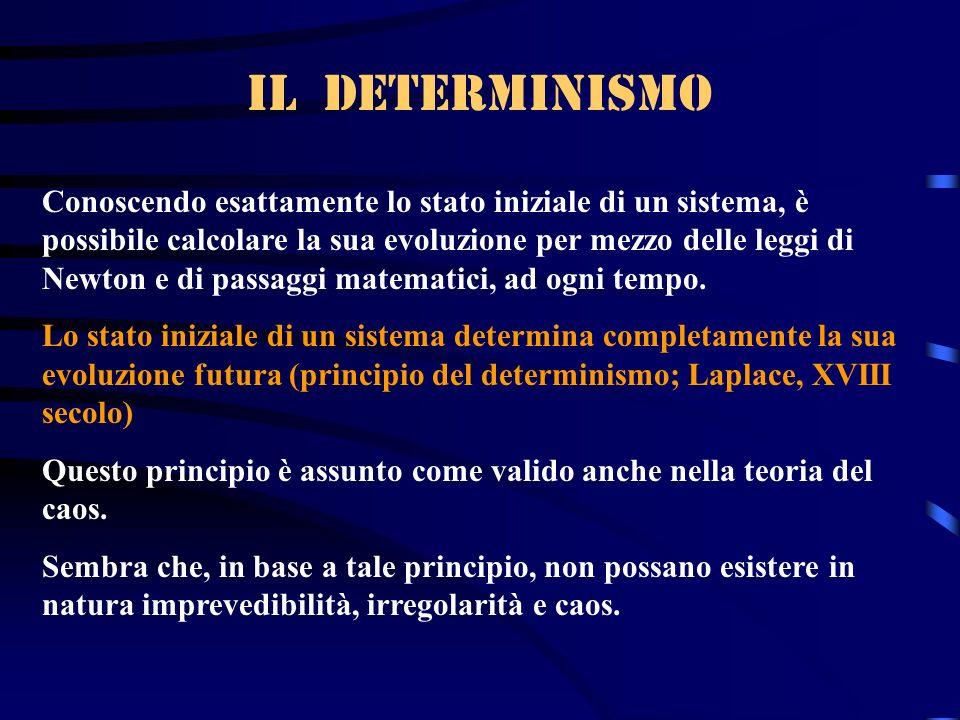 Il determinismo