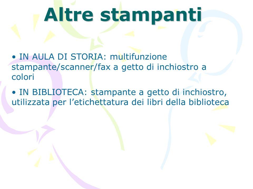 Altre stampanti IN AULA DI STORIA: multifunzione stampante/scanner/fax a getto di inchiostro a colori.