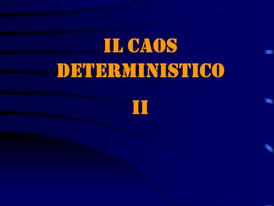Il caos deterministico