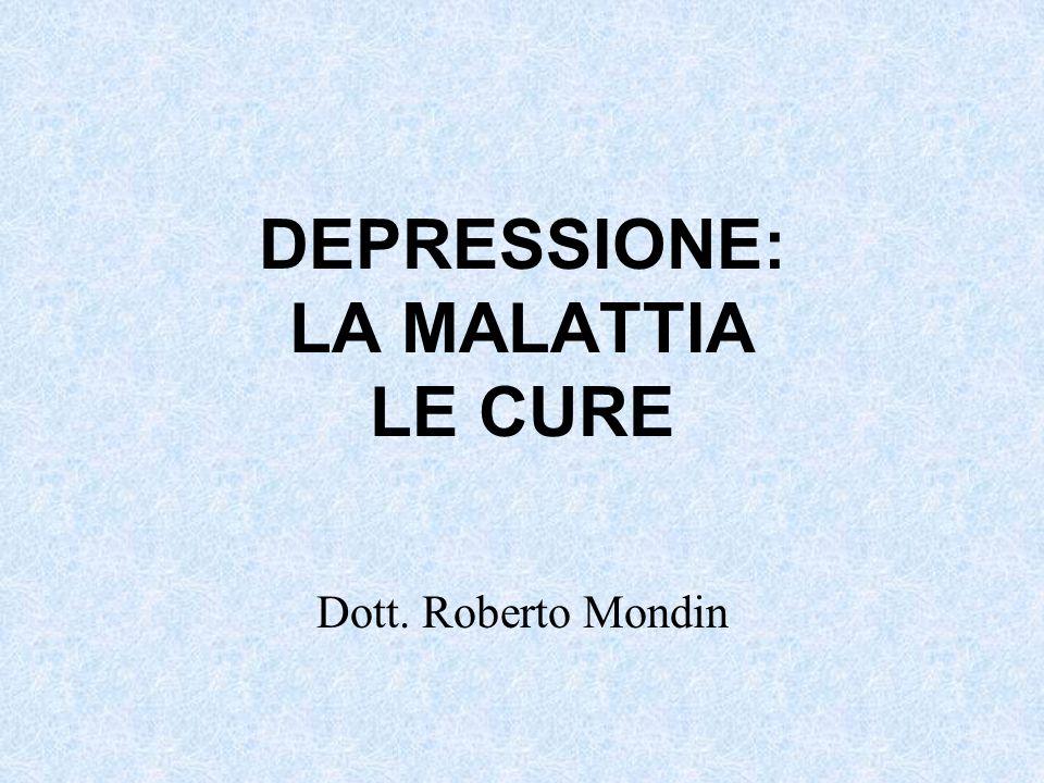 DEPRESSIONE: LA MALATTIA LE CURE