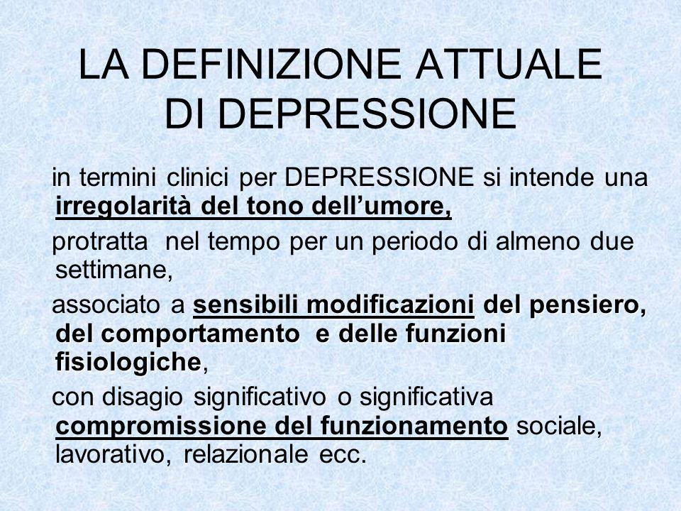 LA DEFINIZIONE ATTUALE DI DEPRESSIONE