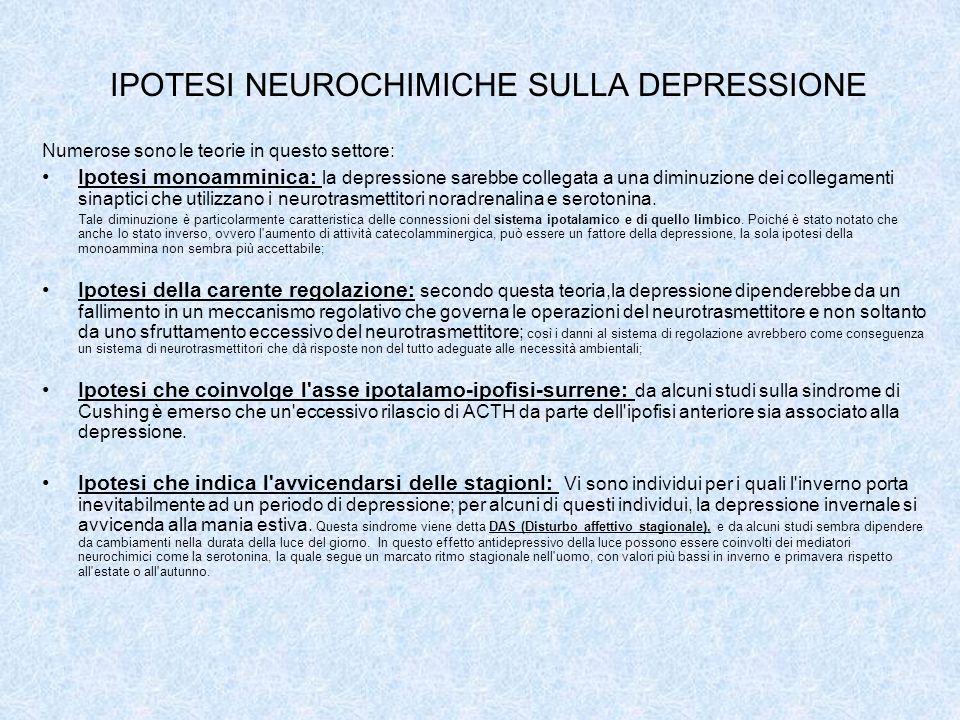 IPOTESI NEUROCHIMICHE SULLA DEPRESSIONE