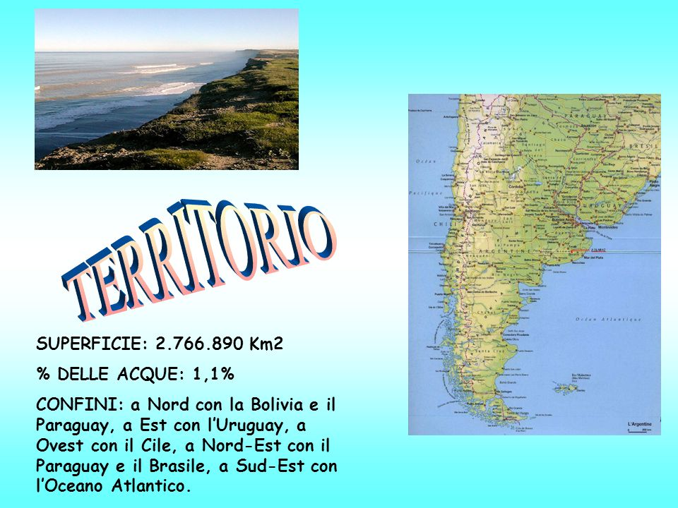 TERRITORIO SUPERFICIE: 2.766.890 Km2 % DELLE ACQUE: 1,1%
