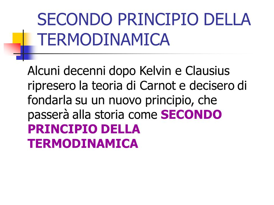 SECONDO PRINCIPIO DELLA TERMODINAMICA