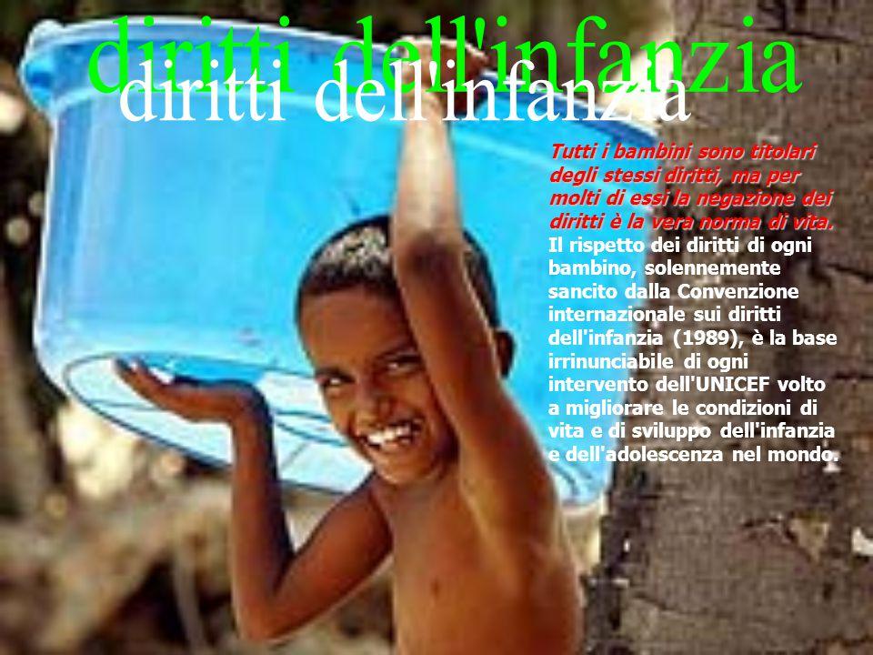 diritti dell infanzia Tutti i bambini sono titolari degli stessi diritti, ma per molti di essi la negazione dei diritti è la vera norma di vita.