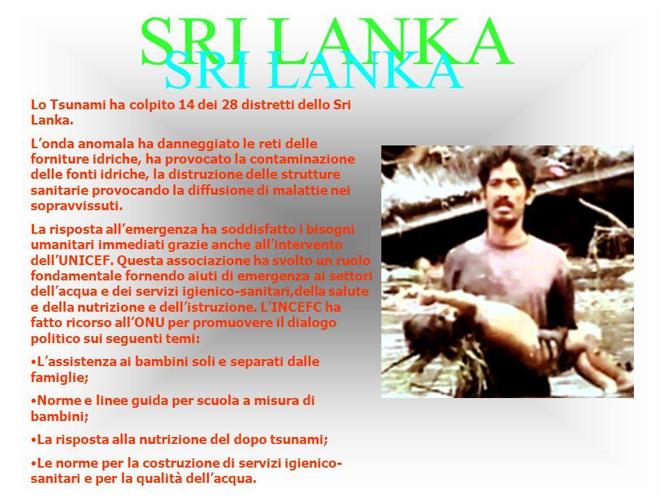 SRI LANKA Lo Tsunami ha colpito 14 dei 28 distretti dello Sri Lanka.