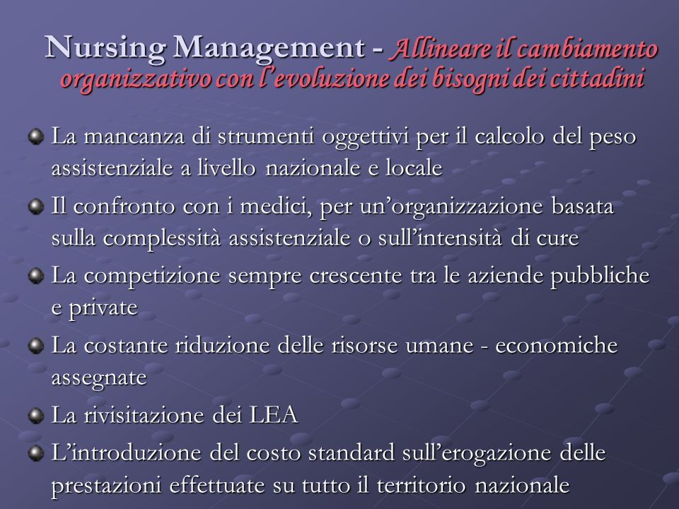 Nursing Management - Allineare il cambiamento organizzativo con l'evoluzione dei bisogni dei cittadini