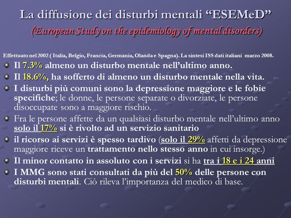 La diffusione dei disturbi mentali ESEMeD (European Study on the epidemiology of mental disorders)