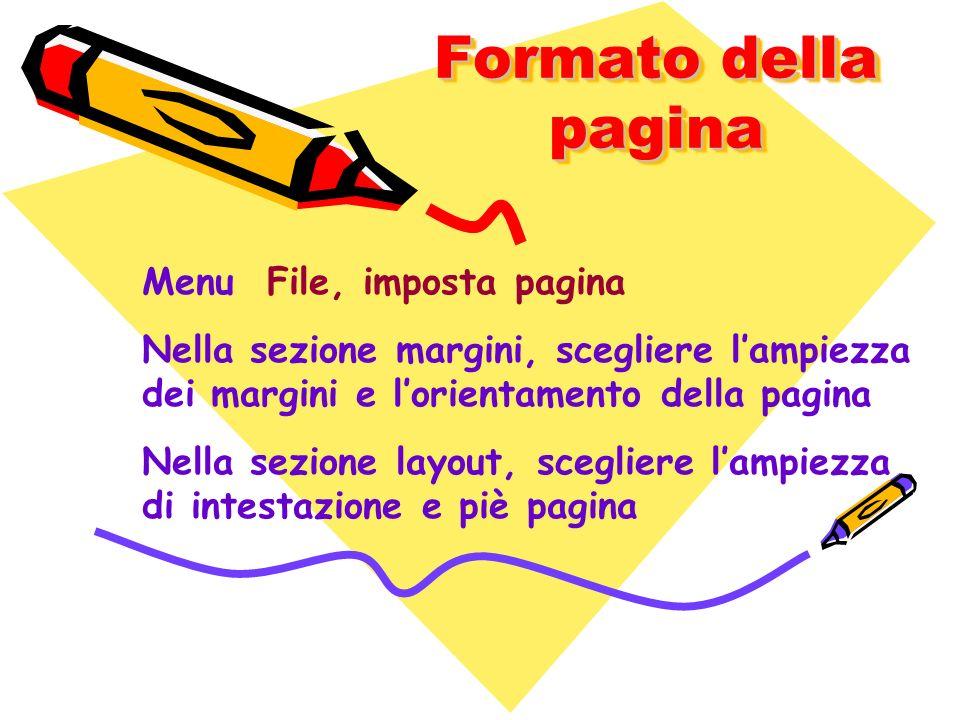 Formato della pagina Menu File, imposta pagina