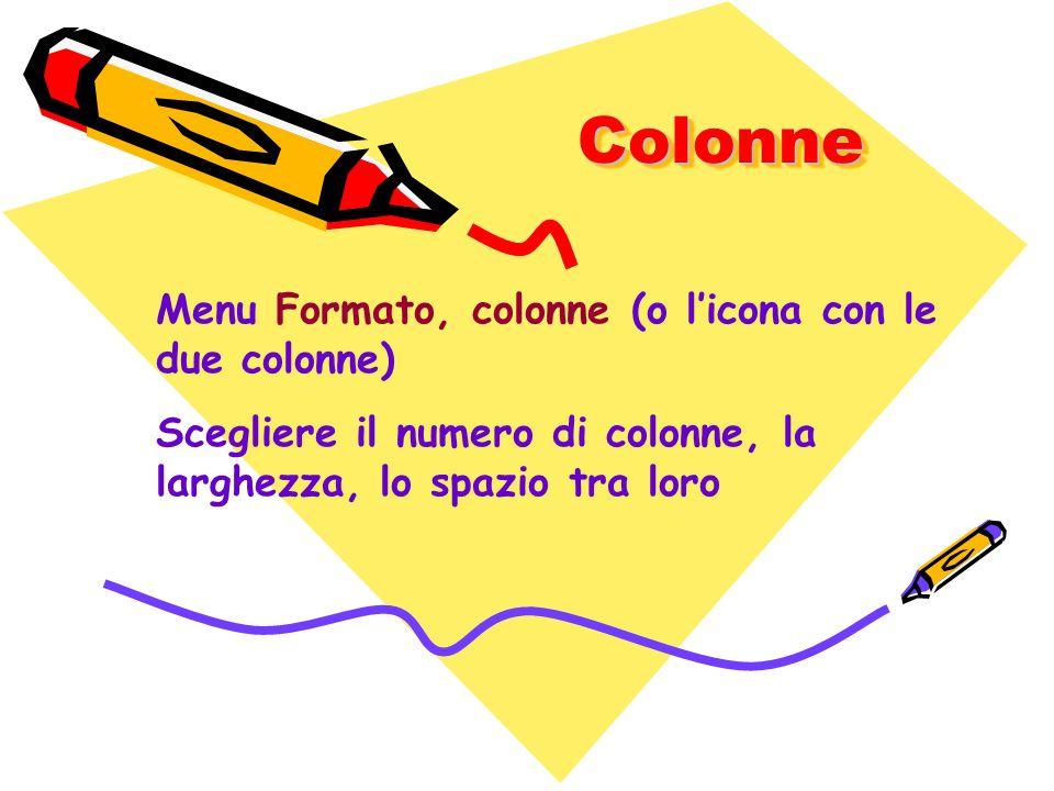 Colonne Menu Formato, colonne (o l'icona con le due colonne)