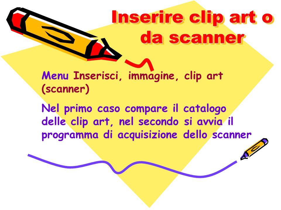 Inserire clip art o da scanner