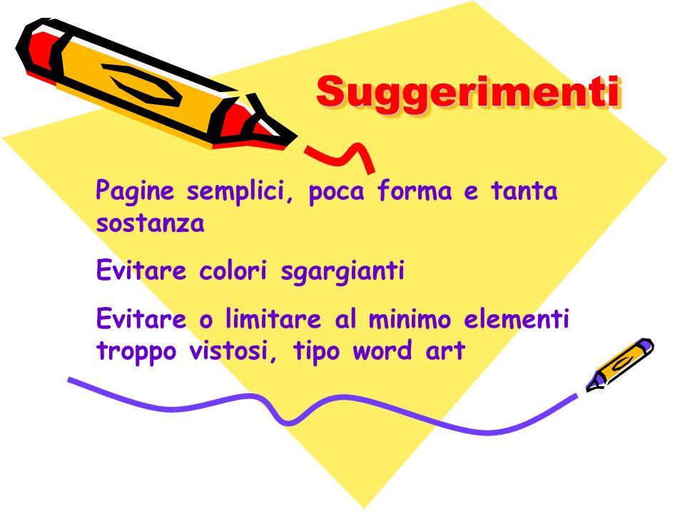 Suggerimenti Pagine semplici, poca forma e tanta sostanza