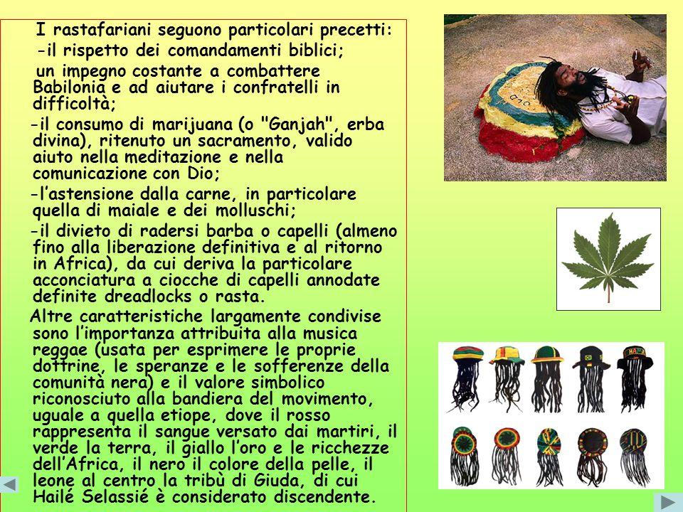 I rastafariani seguono particolari precetti: