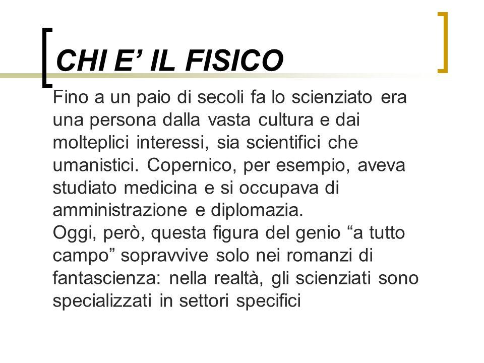 CHI E' IL FISICO