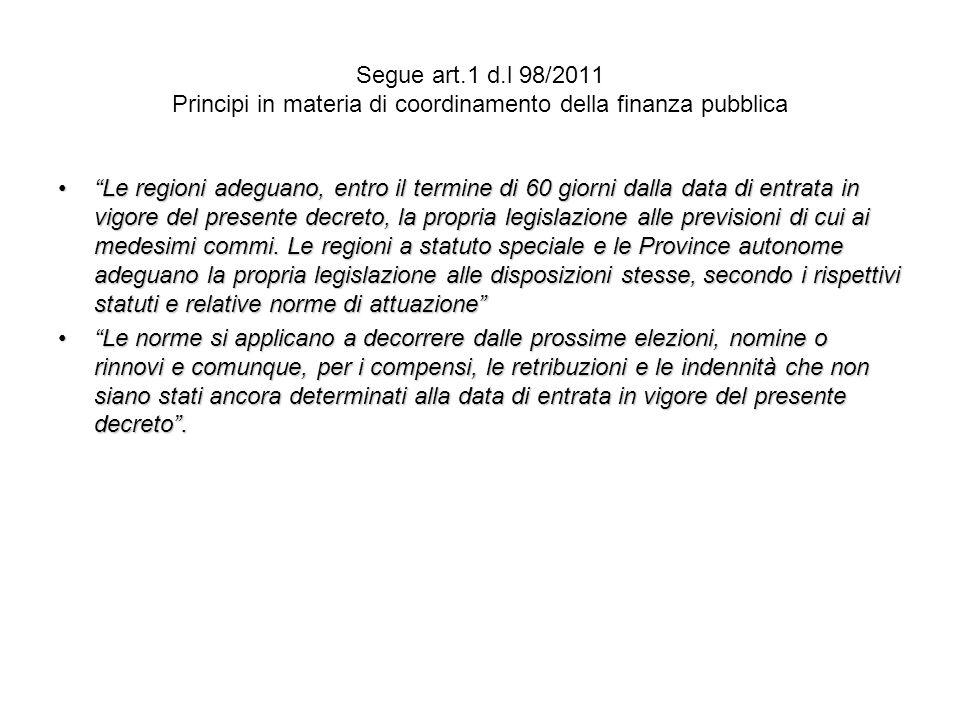 Segue art.1 d.l 98/2011 Principi in materia di coordinamento della finanza pubblica