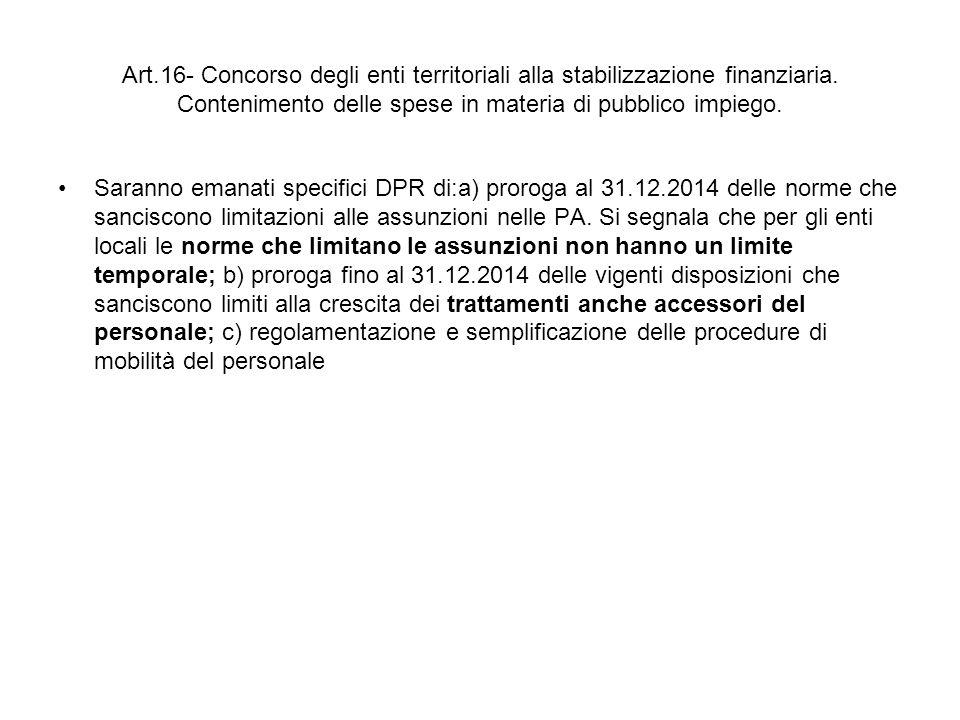Art.16- Concorso degli enti territoriali alla stabilizzazione finanziaria. Contenimento delle spese in materia di pubblico impiego.