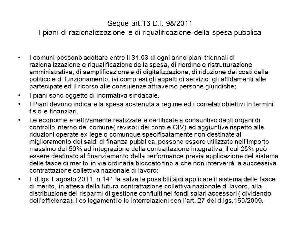 Segue art.16 D.l. 98/2011 I piani di razionalizzazione e di riqualificazione della spesa pubblica