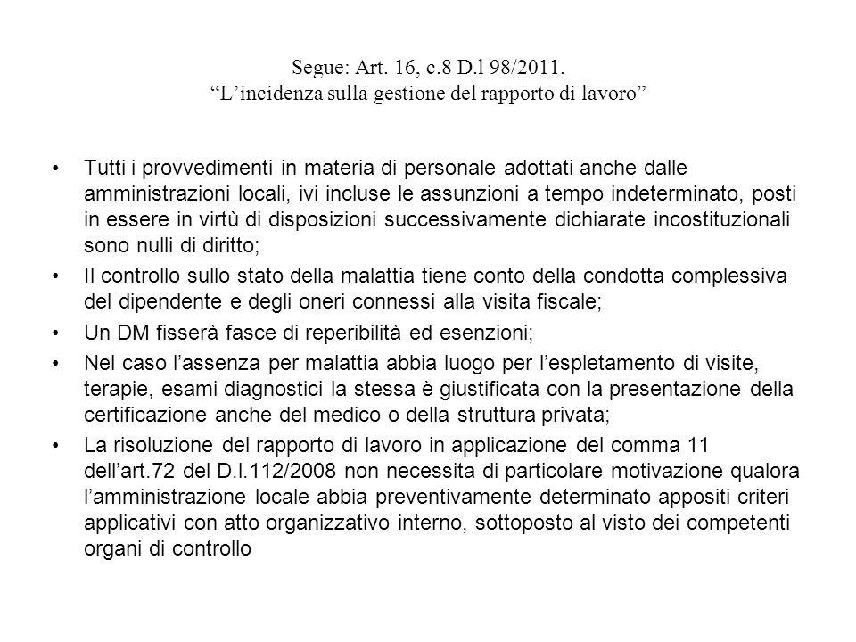 Segue: Art. 16, c.8 D.l 98/2011. L'incidenza sulla gestione del rapporto di lavoro