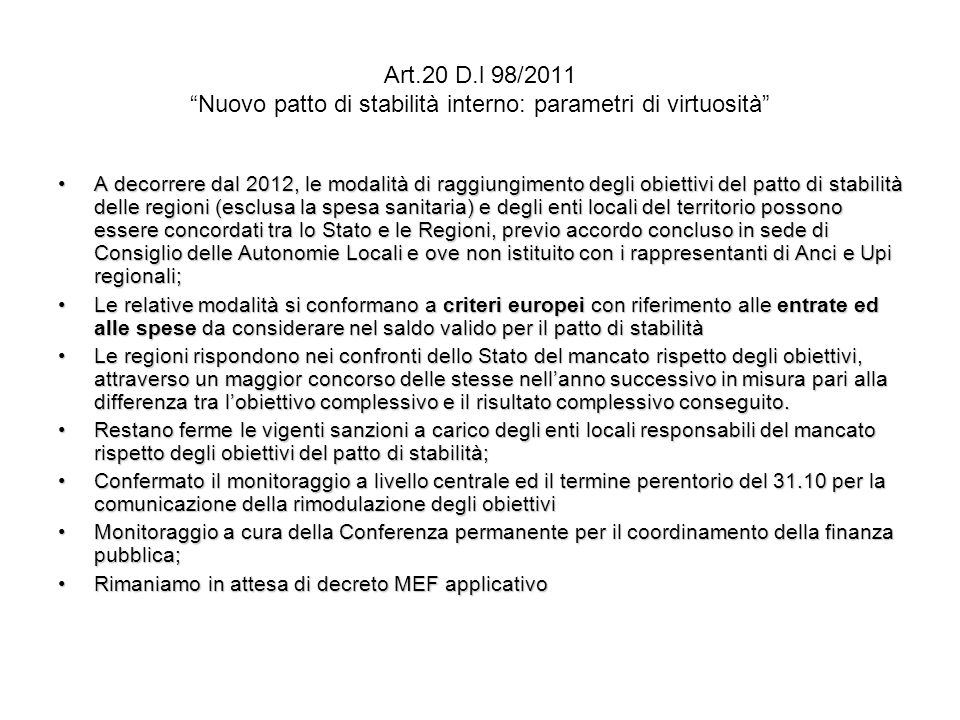 Art.20 D.l 98/2011 Nuovo patto di stabilità interno: parametri di virtuosità