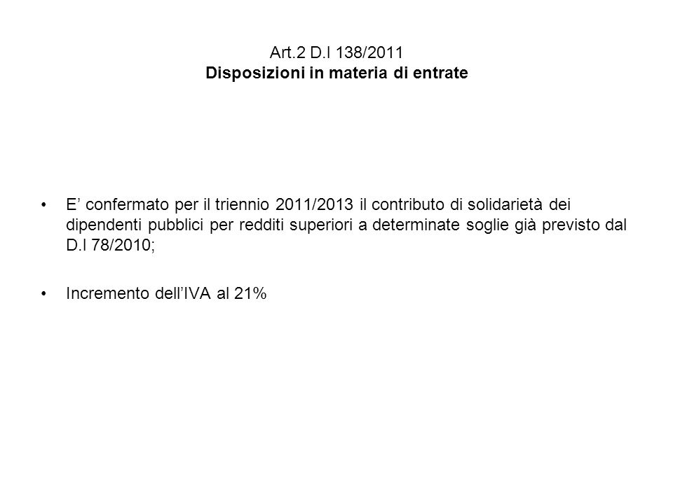 Art.2 D.l 138/2011 Disposizioni in materia di entrate