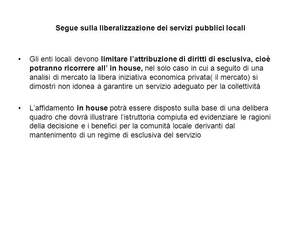 Segue sulla liberalizzazione dei servizi pubblici locali