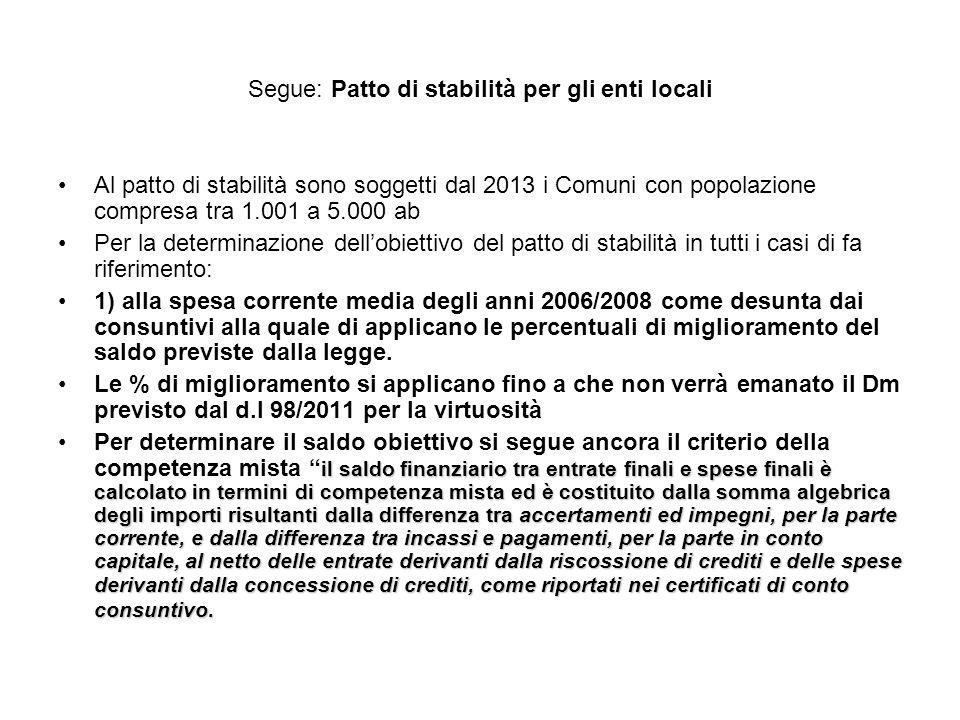 Segue: Patto di stabilità per gli enti locali