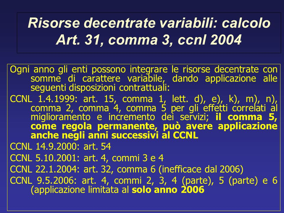 Risorse decentrate variabili: calcolo Art. 31, comma 3, ccnl 2004