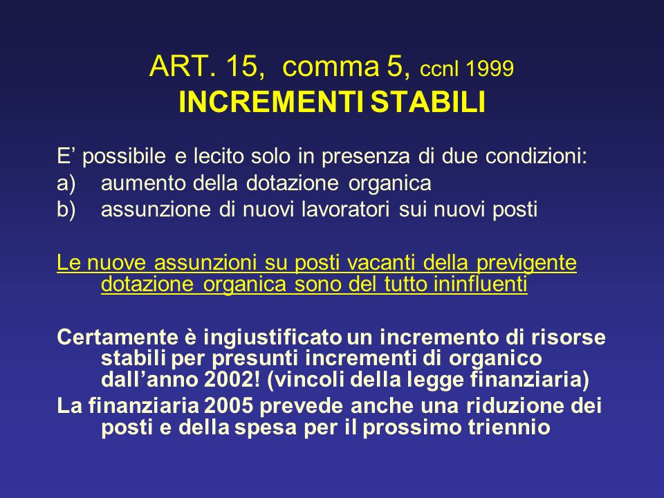 ART. 15, comma 5, ccnl 1999 INCREMENTI STABILI
