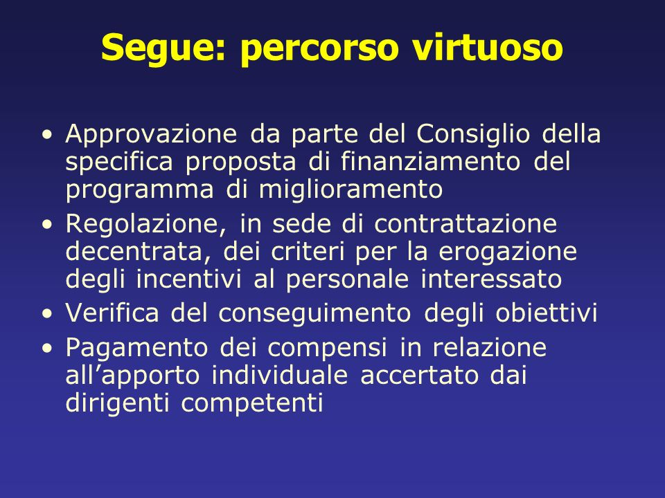 Segue: percorso virtuoso