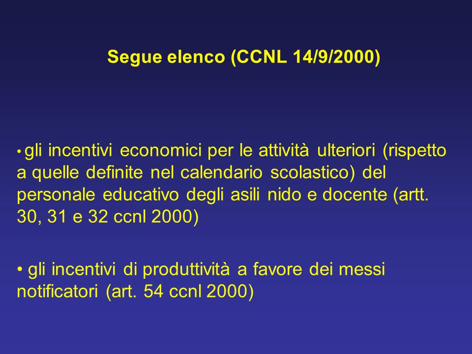 Segue elenco (CCNL 14/9/2000)