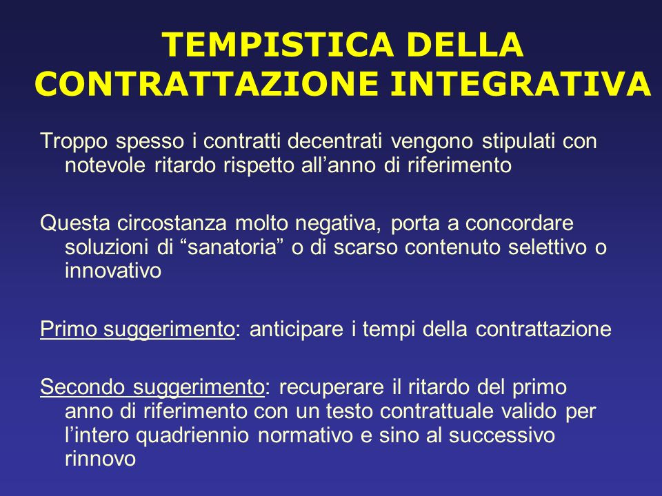 TEMPISTICA DELLA CONTRATTAZIONE INTEGRATIVA